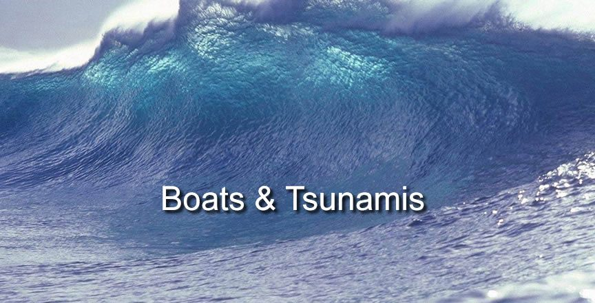 boats and tsunamis
