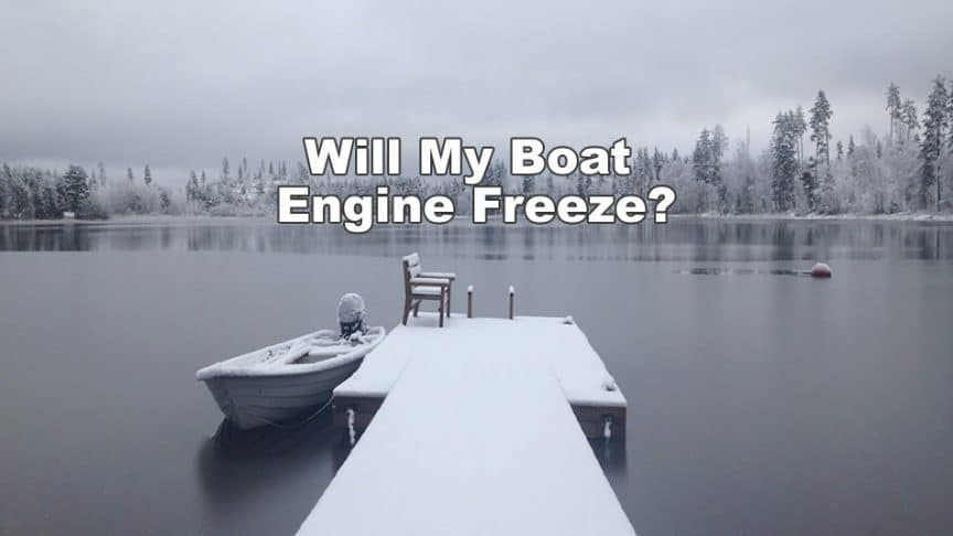 will my boat engine freeze